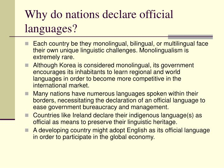 Why do nations declare official languages?