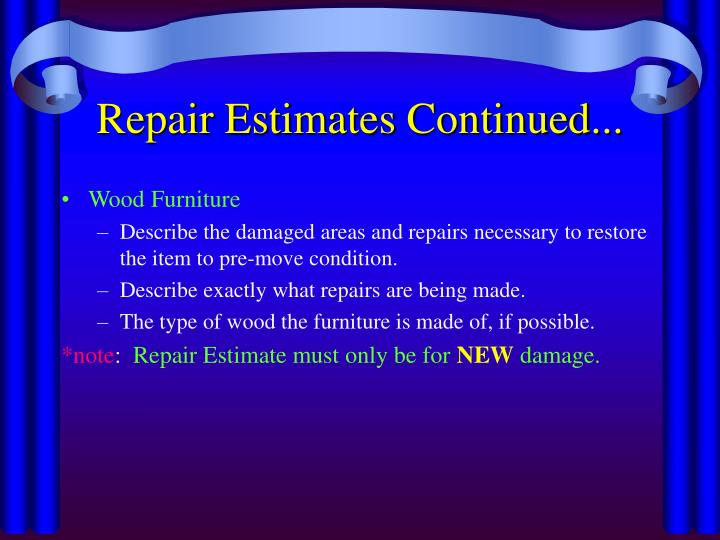 Repair Estimates Continued...