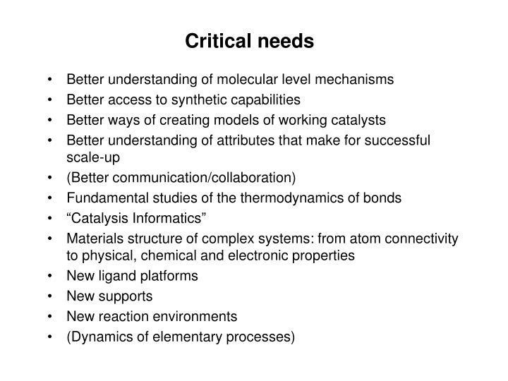 Critical needs