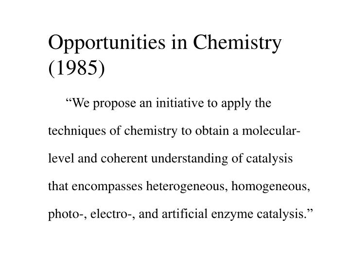 Opportunities in Chemistry (1985)