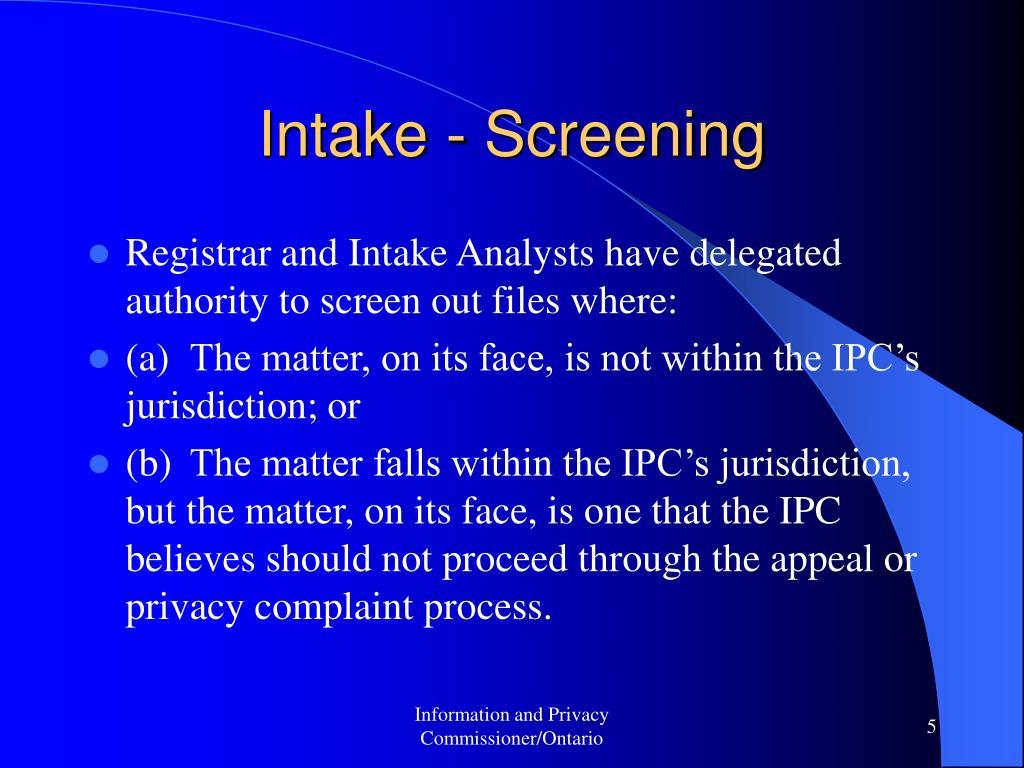 Intake - Screening