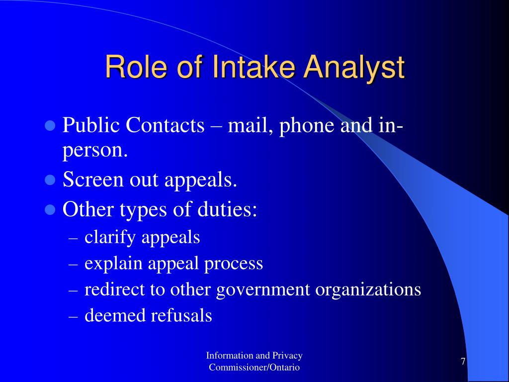 Role of Intake Analyst