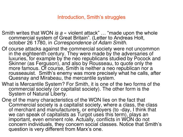 Introduction, Smith's struggles