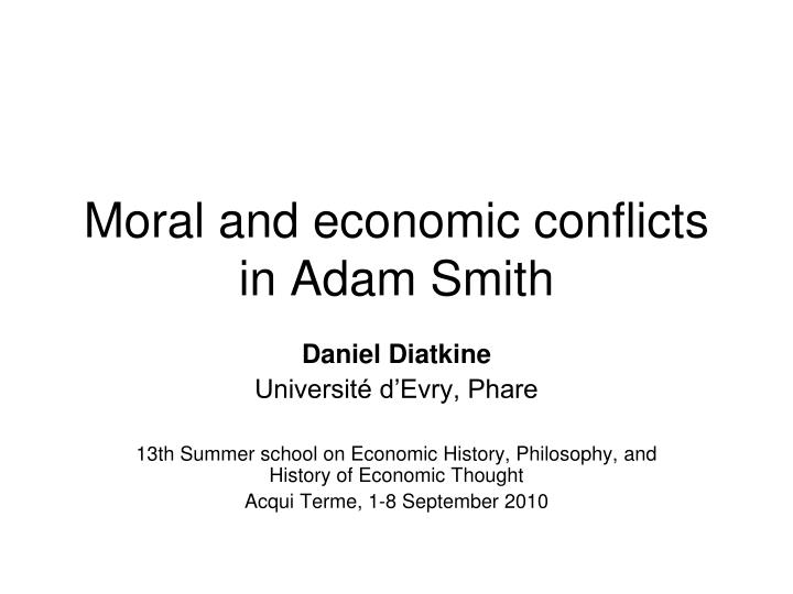 Moral and economic conflicts in adam smith