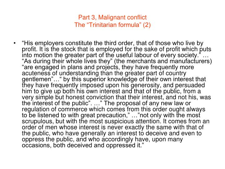 Part 3, Malignant conflict