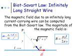 biot savart law infinitely long straight wire