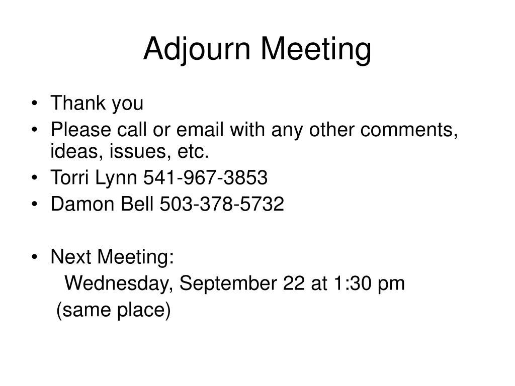 Adjourn Meeting