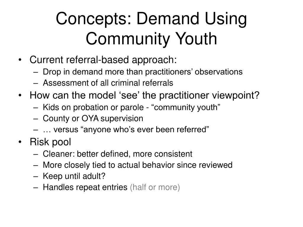 Concepts: Demand Using Community Youth