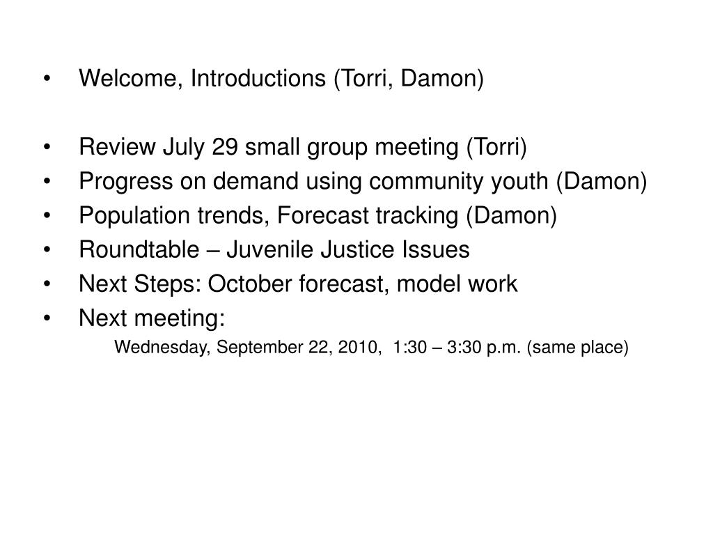 Welcome, Introductions (Torri, Damon)
