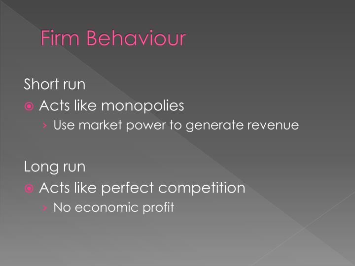 Firm Behaviour