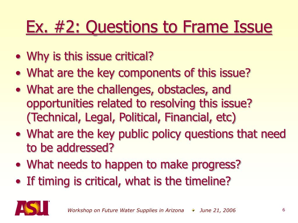 Ex. #2: Questions to Frame Issue
