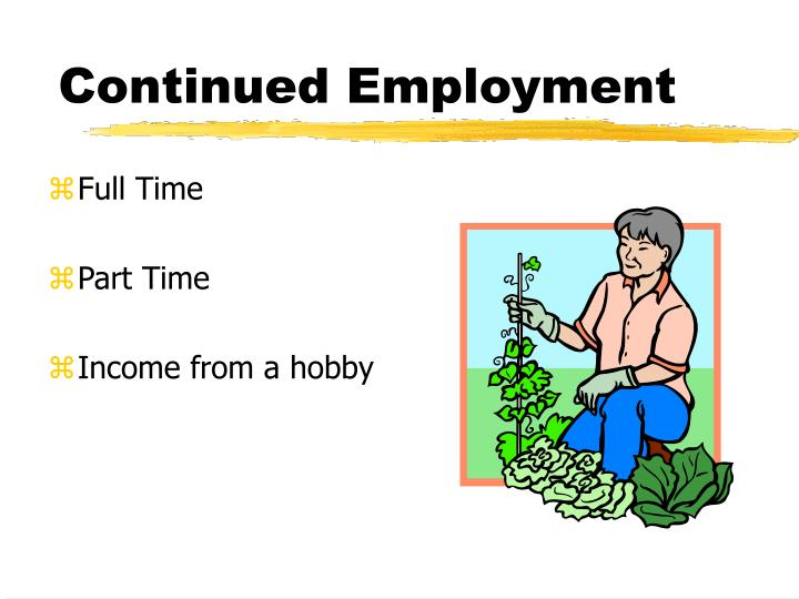 Continued Employment