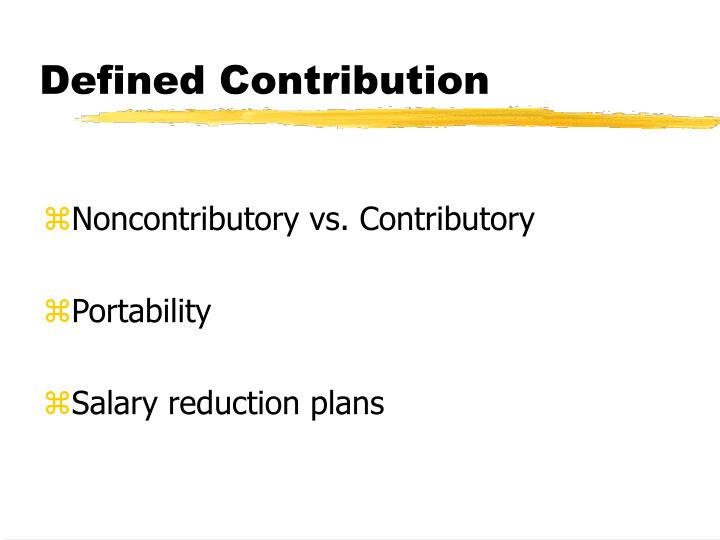 Defined Contribution