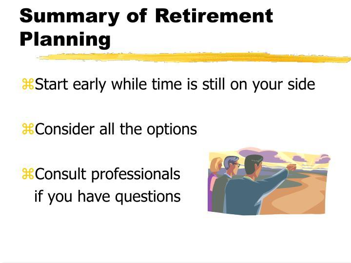 Summary of Retirement