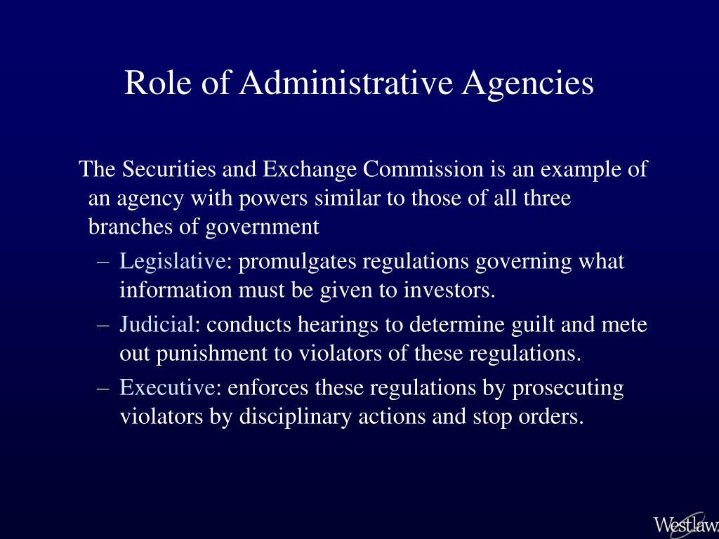 Role of Administrative Agencies