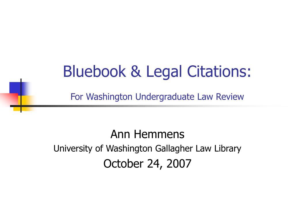 Bluebook & Legal Citations: