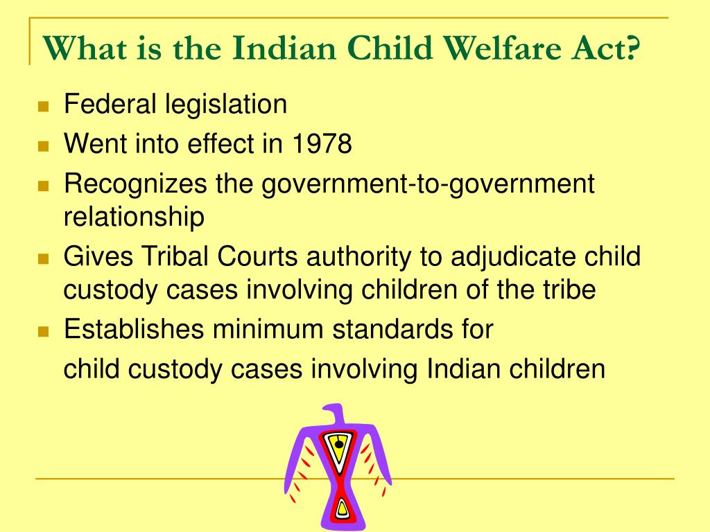 What is the Indian Child Welfare Act?