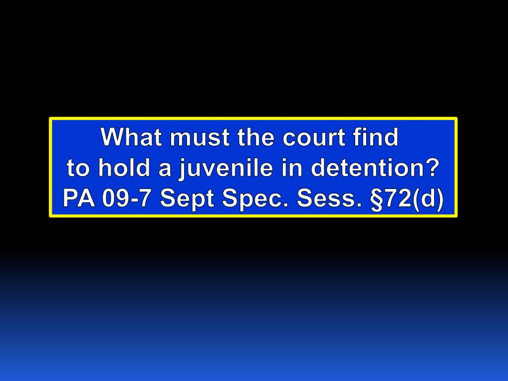 What must the court find