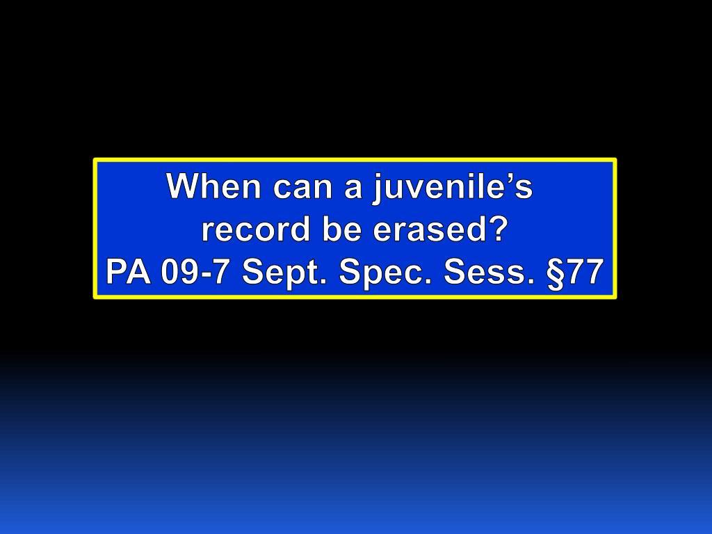 When can a juvenile's