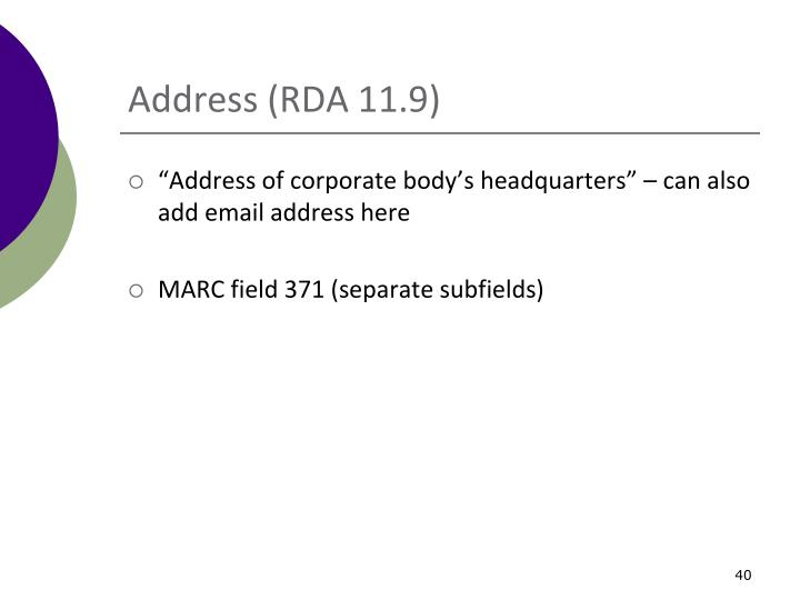 Address (RDA 11.9)