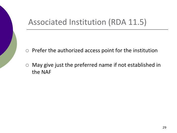 Associated Institution (RDA 11.5)