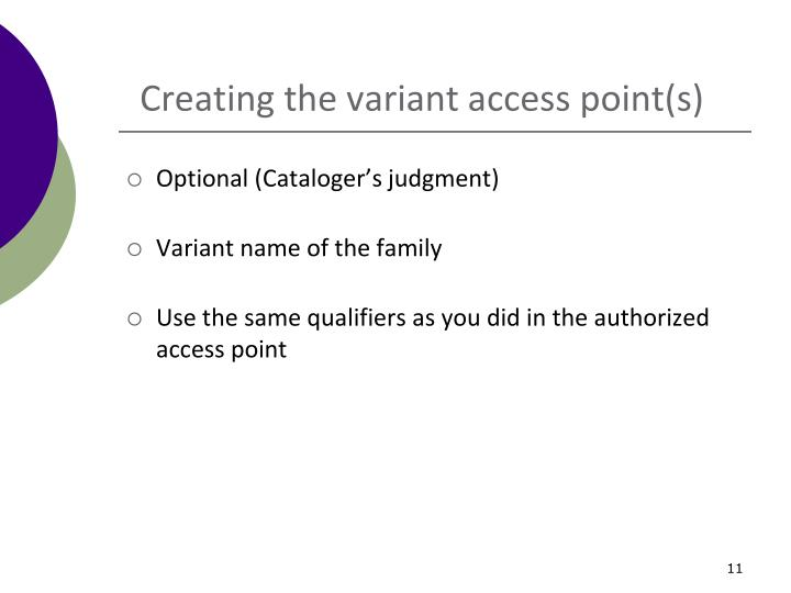 Creating the variant access point(s)