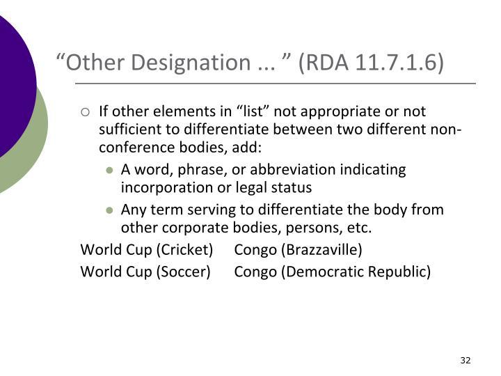 """Other Designation ... "" (RDA 11.7.1.6)"
