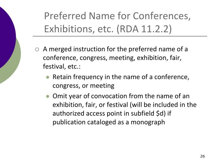 Preferred Name for Conferences, Exhibitions, etc. (RDA 11.2.2)