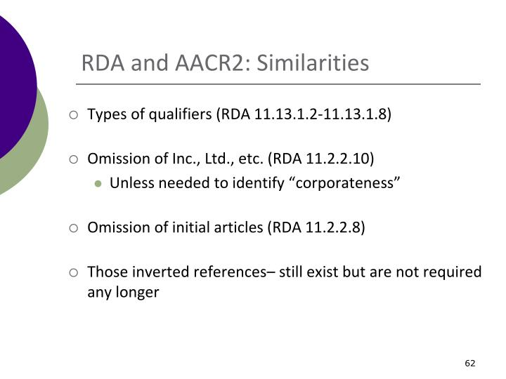 RDA and AACR2: Similarities