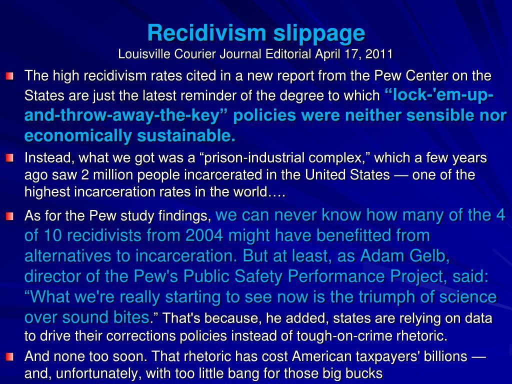 Recidivism slippage