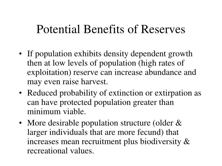 Potential Benefits of Reserves