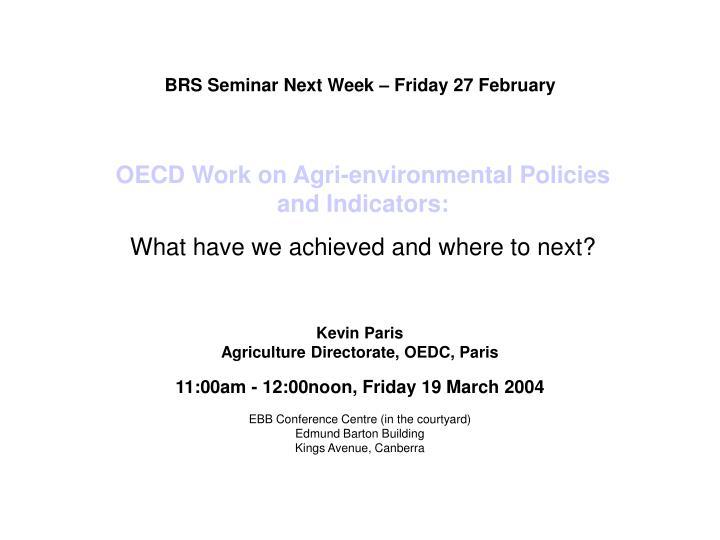 BRS Seminar Next Week – Friday 27 February