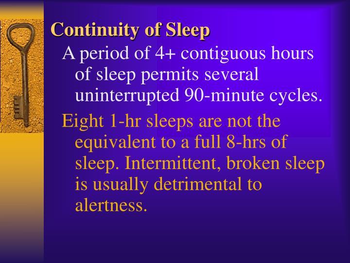 Continuity of Sleep