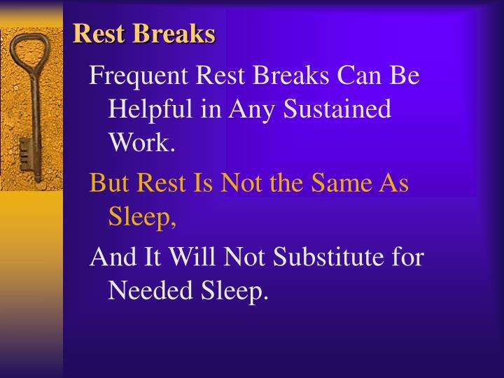 Rest Breaks