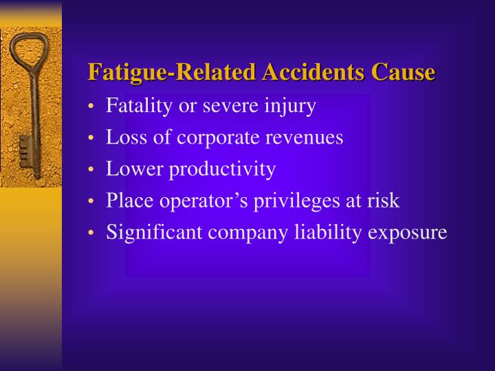 Fatigue-Related Accidents Cause