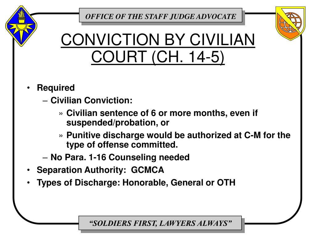 CONVICTION BY CIVILIAN