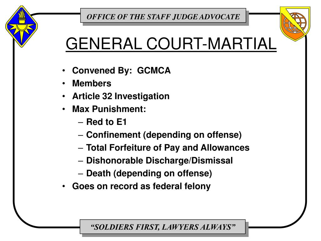 GENERAL COURT-MARTIAL