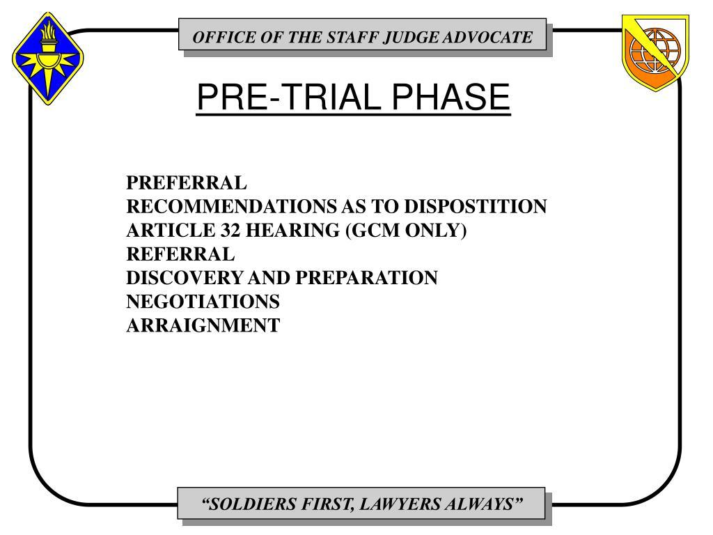 PRE-TRIAL PHASE