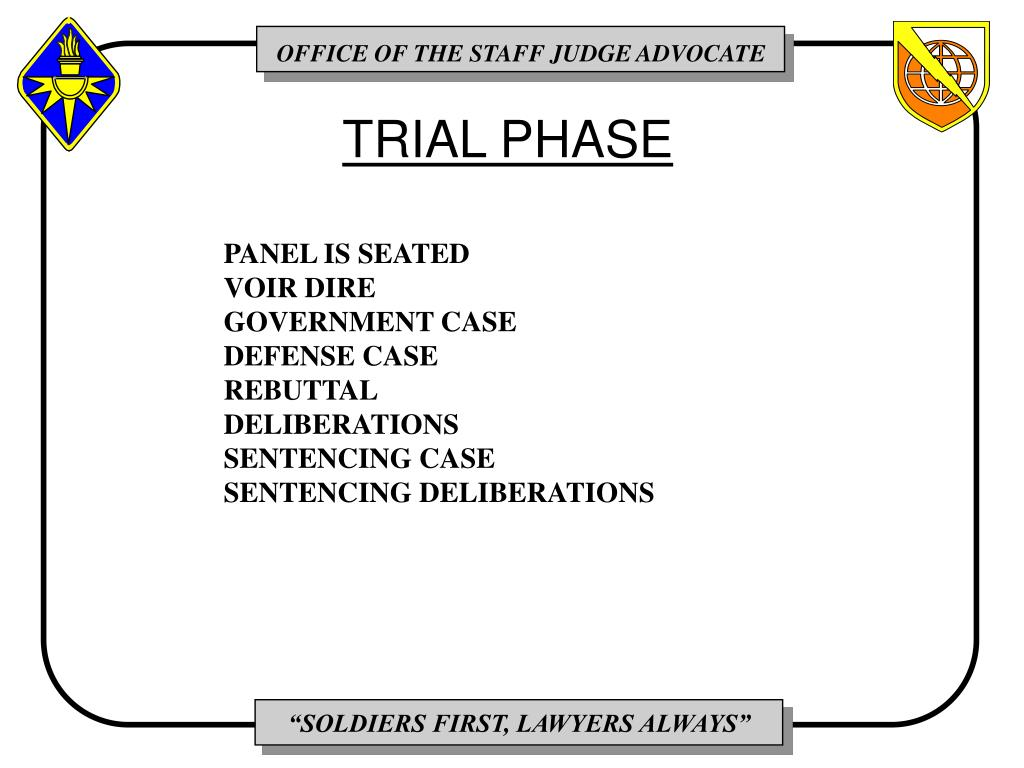 TRIAL PHASE