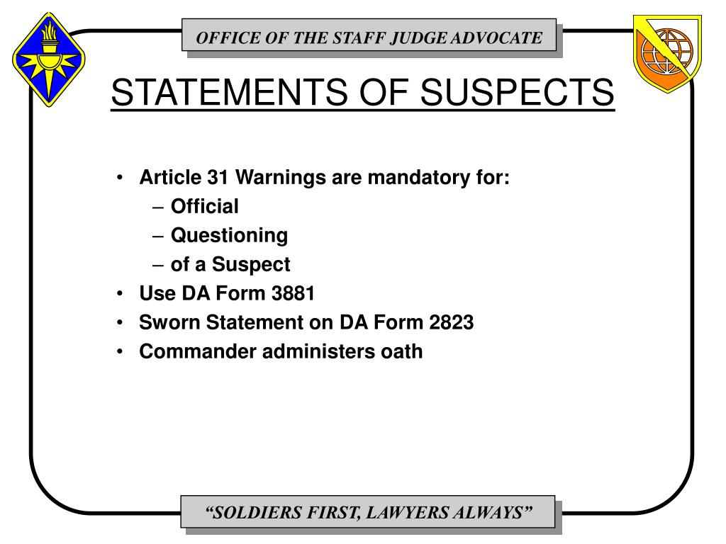 STATEMENTS OF SUSPECTS