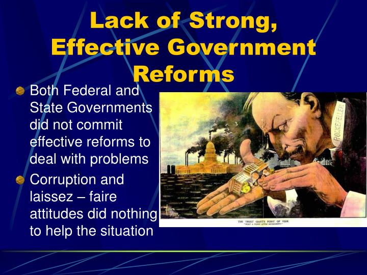 Lack of Strong, Effective Government Reforms