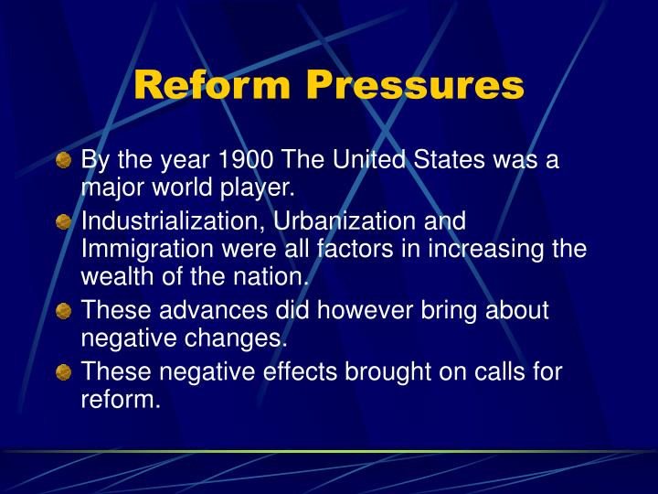 Reform Pressures