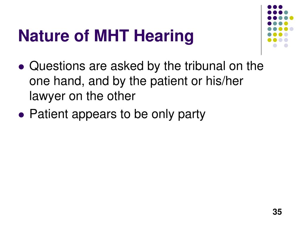Nature of MHT Hearing