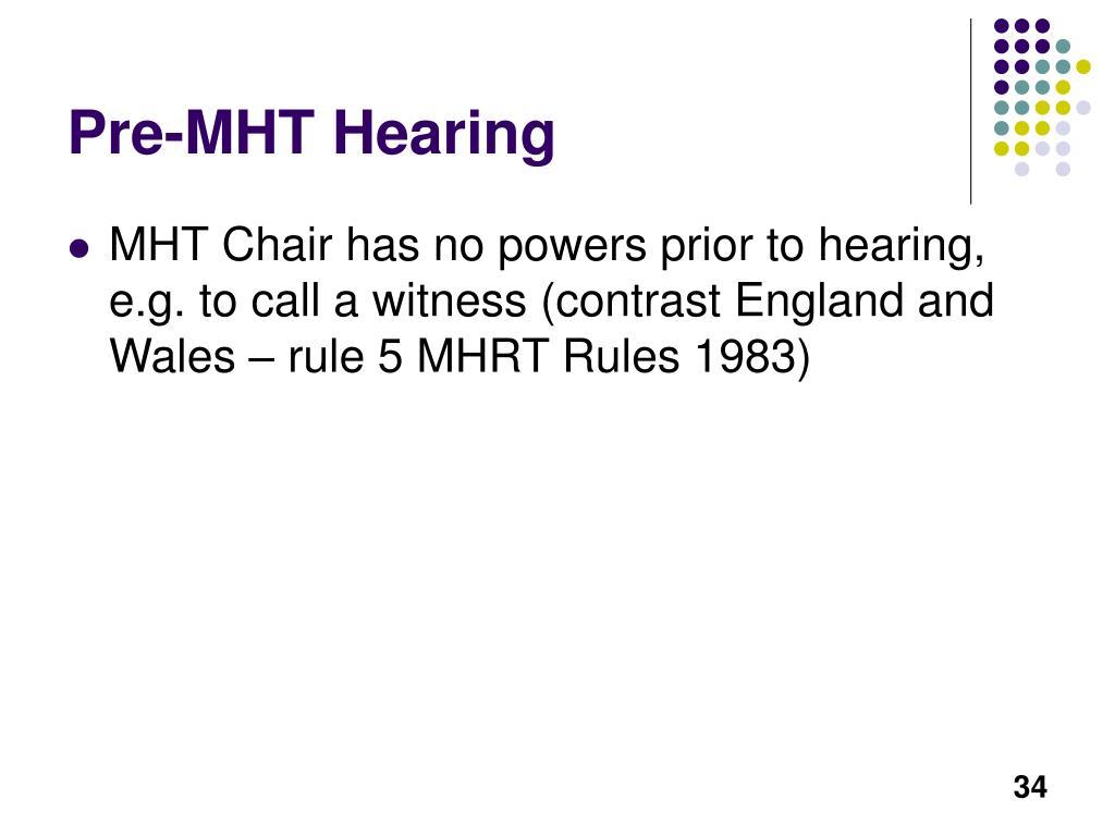 Pre-MHT Hearing
