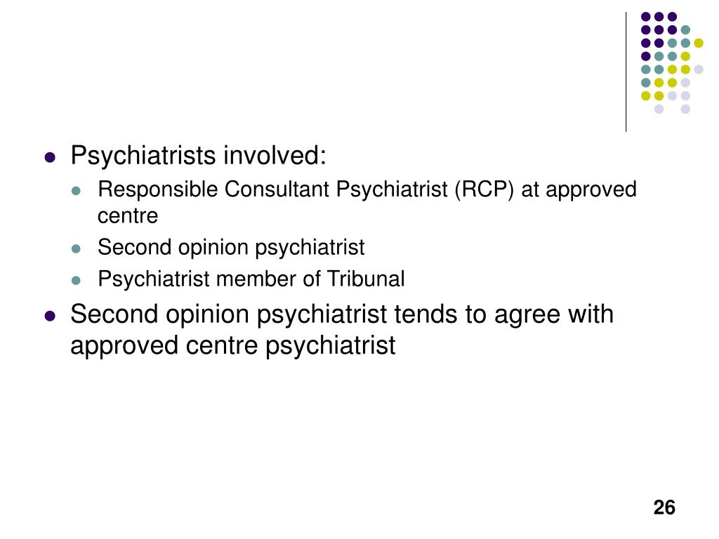 Psychiatrists involved: