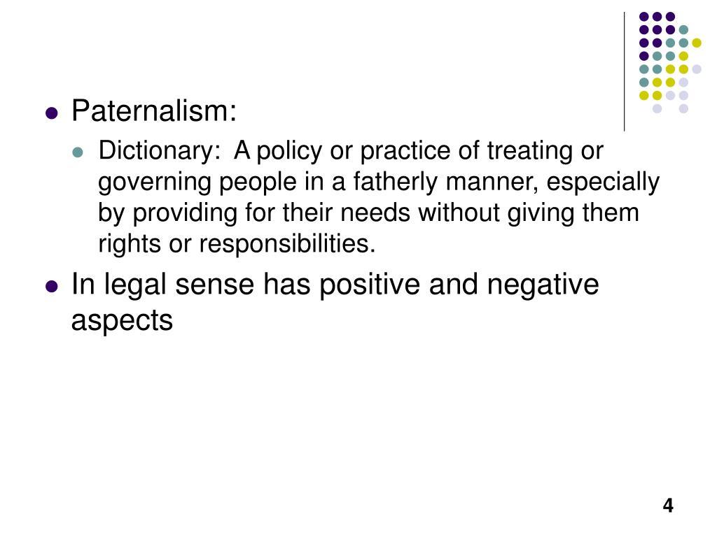 Paternalism: