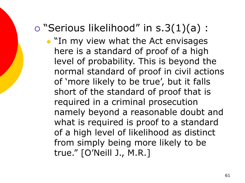 """Serious likelihood"" in s.3(1)(a) :"