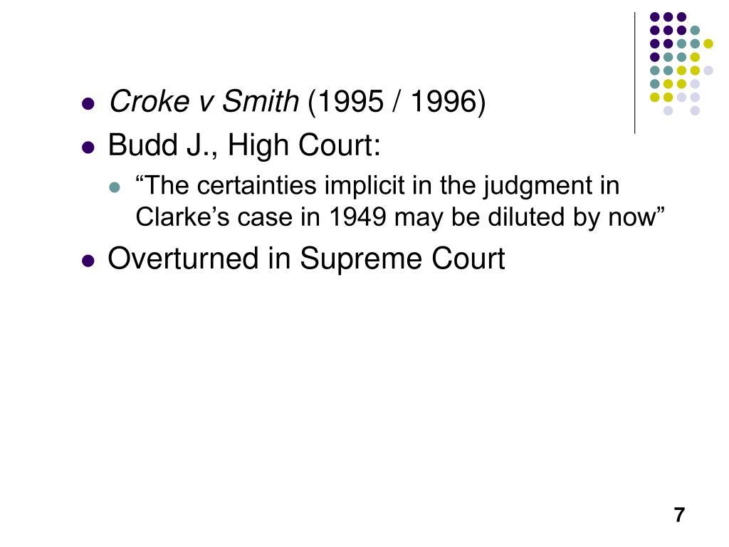 Croke v Smith
