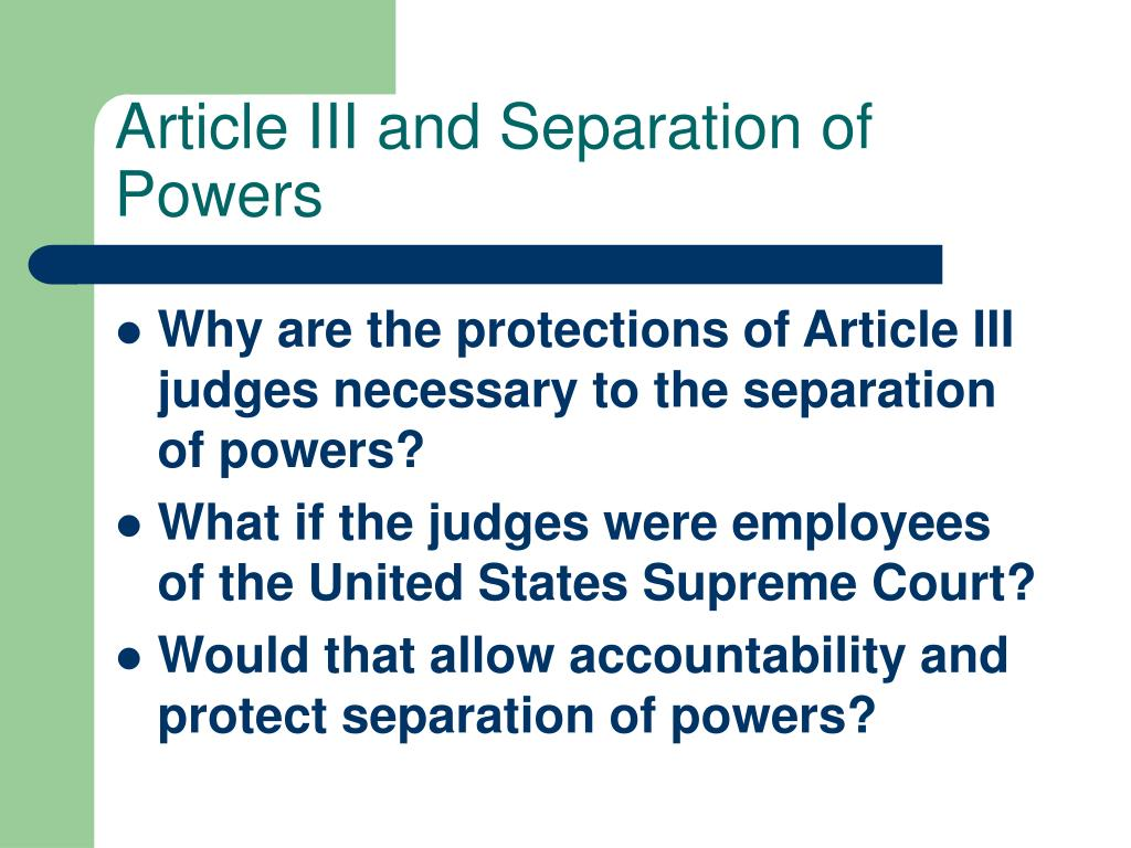 Article III and Separation of Powers