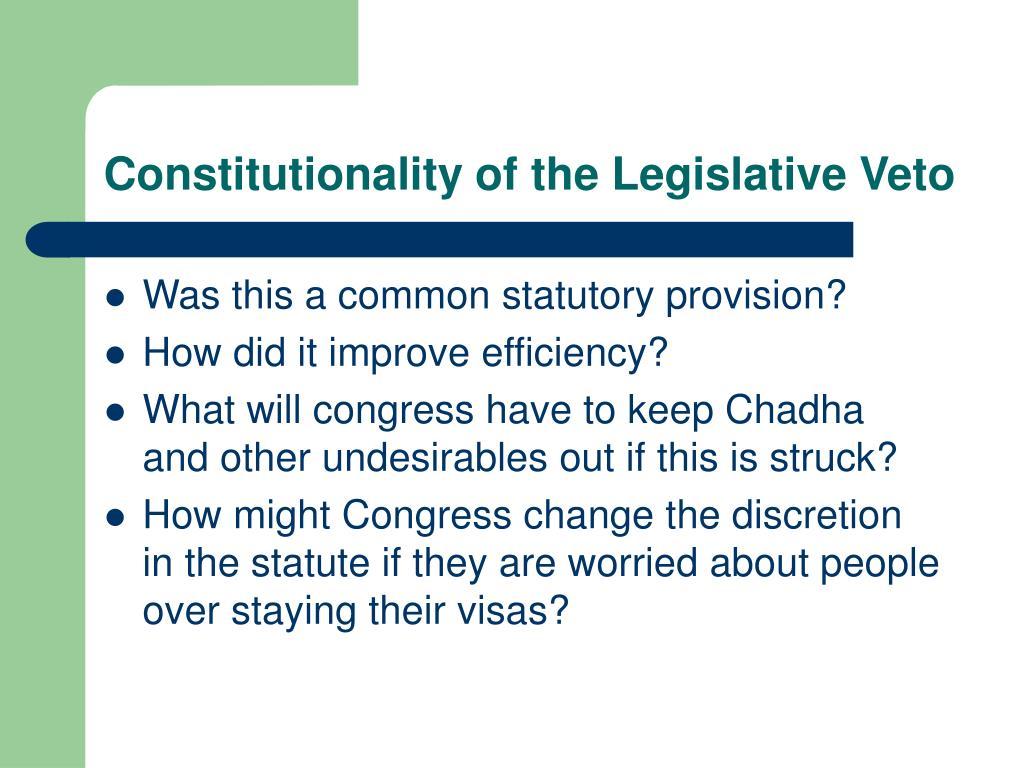 Constitutionality of the Legislative Veto